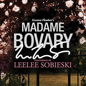 Madame Bovary: A Signature Performance by Leelee Sobieski Audiobook
