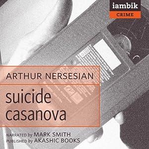 Suicide Casanova Audiobook
