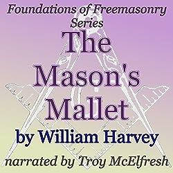 The Mason's Mallet