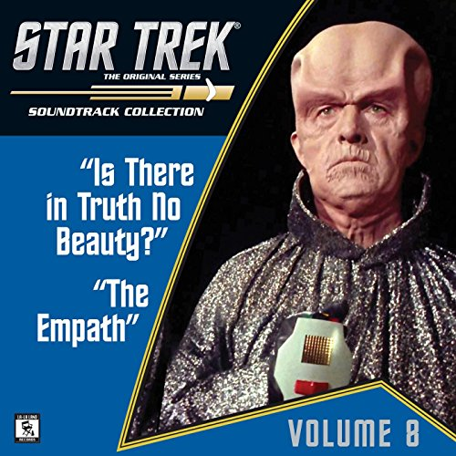 Star Trek: The Original Series 8: Is There in Truth No Beauty? / The Empath (Television Soundtrack)