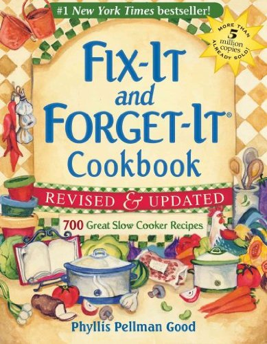 Fix-It and Forget-It Cookbook: 700 Great Slow Cooker Recipes   [FIX-IT & FORGET-IT CKBK REVISE] [Paperback]