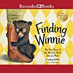 Finding Winnie: The True Story of the World's Most Famous Bear | Lindsay Mattick