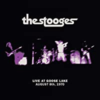 Live at Goose Lake: August 8th 1970