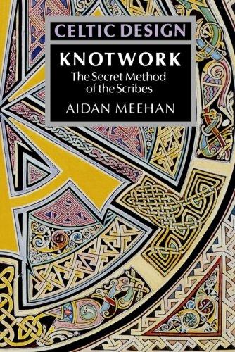 Celtic Design: The Secret Method of the Scribes
