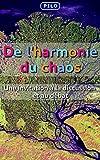 de l harmonie du chaos une invitation ? la discussion et au d?bat french edition