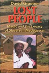 Lost People: Magic and the Legacy of Slavery in Madagascar Kindle Edition