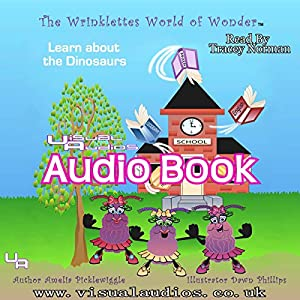 The Wrinklettes World of Wonder Audiobook