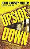Upside Down, John Ramsey Miller, 0553583409