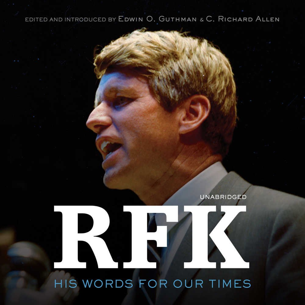 RFK: His Words for Our Times por Robert F. Kennedy