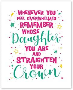 Whenever You Feel Overwhelmed Remember Whose Daughter You Wall Art Prints - Unframed 8x10 in - Inspirational Quotes Decor Posters for Girl Room - Positive Pics with Sign for Kids