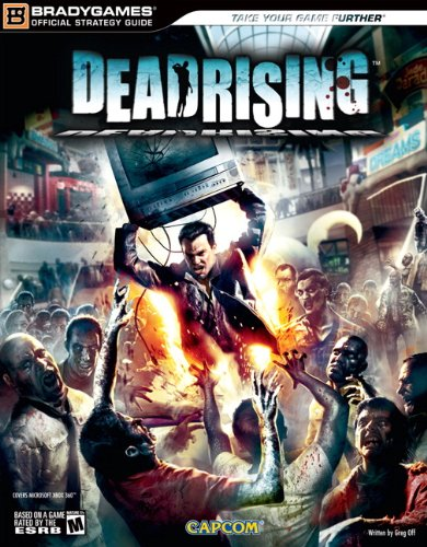 Deadrising Official Strategy Guide Official Strategy Guides ...