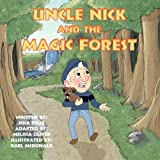Uncle Nick and the Magic Forest, Nick Felix, 1462635962