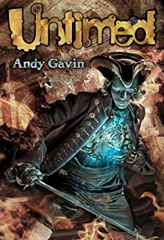 Untimed: a Time Travel Adventure (Rules of the Regulator Book 1) by [Gavin, Andy]