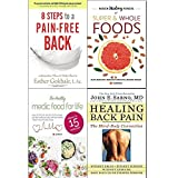 img - for 8 steps to a pain-free back, hidden healing powers of super & whole foods, healthy medic food for life and healing back pain 4 books collection set - natural posture solutions for pain in the back book / textbook / text book
