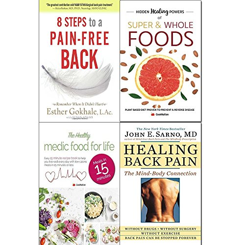8 steps to a pain-free back, hidden healing powers of super & whole foods, healthy medic food for life and healing back pain 4 books collection set - natural posture solutions for pain in the back