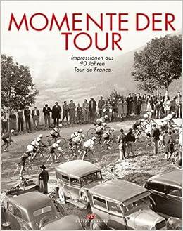 Sport Das Gelbe Trikot Alle Fahrer Fakten Tour de France Geschichte Strecken Buch Book
