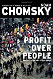 img - for Profit Over People: Neoliberalism and the Global Order by Noam Chomsky (1998-12-23) book / textbook / text book