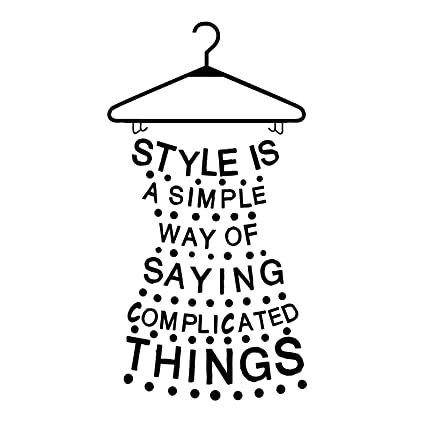 Amazoncom Wall Decals Quotes Dress Quote Styles Is A Simple Way Of
