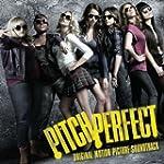 Pitch Perfect (Original Motion Pictur...