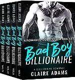 Bad Boy Billionaire: The Complete Series (A Bad Boy Alpha Billionaire Romance)