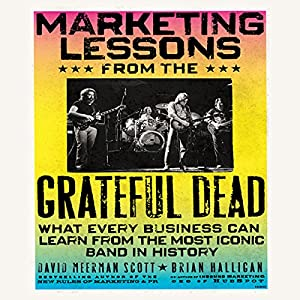 Marketing Lessons from the Grateful Dead Hörbuch