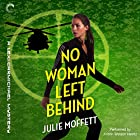 No Woman Left Behind: A Lexi Carmichael Mystery, Book 6 Audiobook by Julie Moffett Narrated by Kristin Watson Heintz