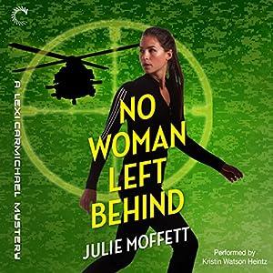 No Woman Left Behind Audiobook