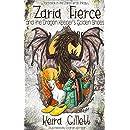 Zaria Fierce and the Dragon Keeper's Golden Shoes (Zaria Fierce Series Book 3)