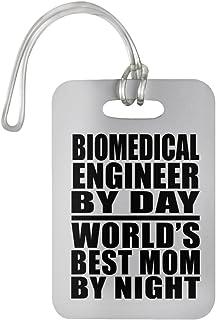 Designsify Biomedical Engineer by Day Worlds Best Mom by Night - Luggage Tag Étiquette de Valise Croisière Valise Baguage - Cadeau pour Anniversaire Fête des Mères Fête des Pères Pâques 650345283611