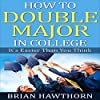 How to Double Major in College: It's Easier Than You Think