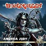 The Bone Queen | Andrea Judy