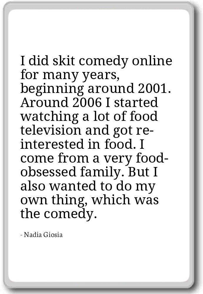 Imán para nevera con cita de Nadia Giosia, con texto en inglés