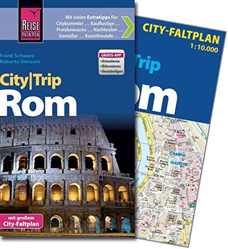Reise Know-How CityTrip Rom: Reiseführer mit Faltplan und kostenloser Web-App
