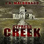 Cypress Creek | L. A. Maldonado