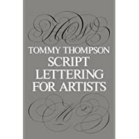 Script Lettering for Artists (Lettering, Calligraphy, Typography)