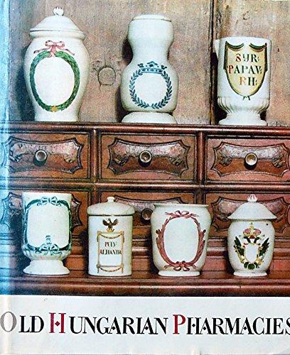 Old Hungarian Pharmacies (Hungarian Art)
