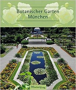 Botanischer Garten München Amazonde Botanischer Garten München