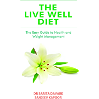 The Live Well Diet