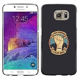 Stuss Case / Funda Carcasa protectora - A Man Chooses - A Slave Obeys - Samsung Galaxy S6