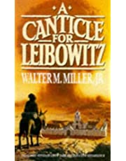 A Canticle For Leibowitz: Book One: The Saint Leibowitz Series