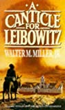 A Canticle For Leibowitz: Book One: The Saint Leibowitz Series (Saint Leibowtiz)