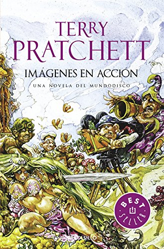 Imágenes en Acción (Mundodisco 10) (BEST SELLER) Tapa blanda – 6 feb 2017 Terry Pratchett DEBOLSILLO 849759763X Fantasy - General