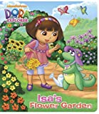 Isa's Flower Garden (Dora the Explorer), Random House, 0385376219