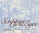 Scripture for the Eyes, James Clifton and Walter S. Melion, 1904832660