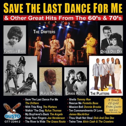 Save The Last Dance For Me And Other Great Hits From The 60's & 70's (Save The Last Dance For Me Michael Buble)