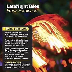 """Afficher """"Late night tales : Franz Ferdinand"""""""