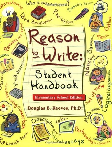 Reason to Write: Student Handbook, Elementary School Edition