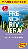 French Riviera (Nice, Cannes, Monte Carlo) Marco Polo Pocket Travel Guide - with pull out map (Marco Polo Guides) (Marco Polo Pocket Guides)