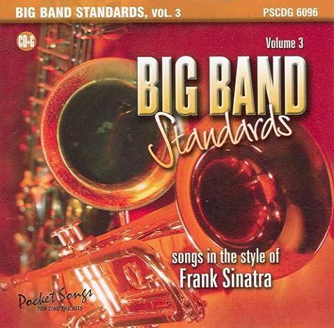 Big Band Standards, Vol. 3: Songs in the Style of Frank Sinatra (Karaoke CDG) - Pocket Songs Karaoke