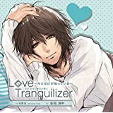 Love Tranquilizer ~キミだけが知っている~ Ex 松澤佐